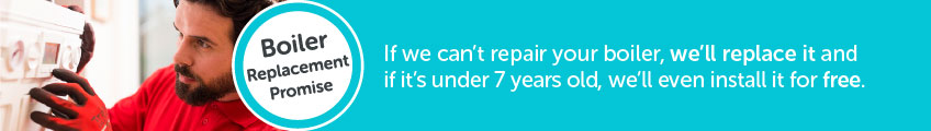 HomeServe approved gas engineer fixing a boiler. 'Boiler Replacement Promise - If we can't repair your boiler, we'll replace it and if it's under 7 years old, we'll install it for free.'